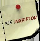 Pré-inscription aux nouvelles propositions